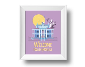 Welcome Foolish Mortals, Haunted Mansion decor, wall art for Halloween decor, Disney quote art print, cute Halloween decorations