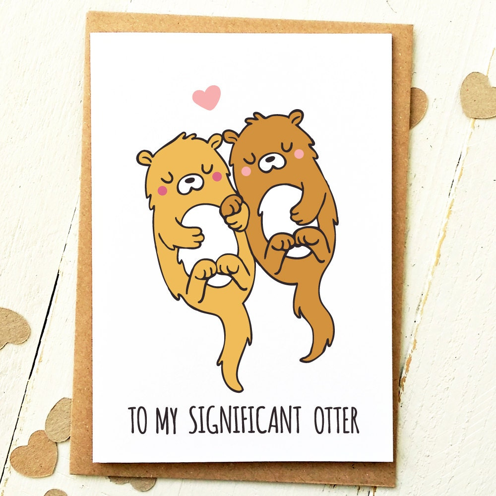 Significant Otter Anniversary Card Love Card Otter Card