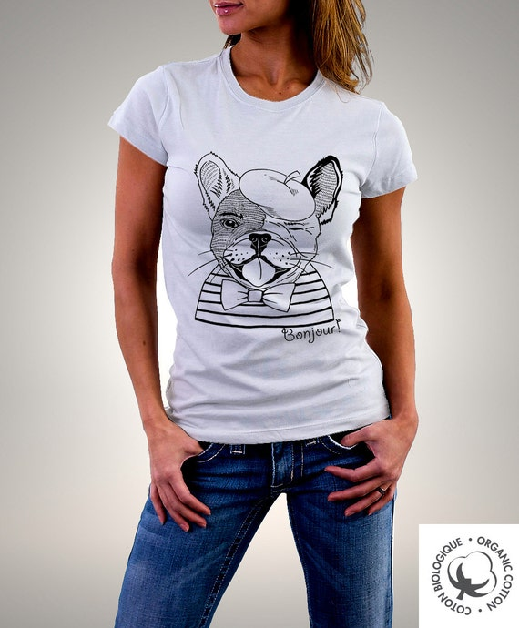 Organic Woman T Shirt French Bulldog French By Biosphereshop