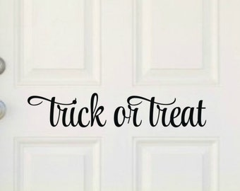 Trick Or Treat Decal Halloween Door Decal Halloween Decal Halloween Vinyl Decal Halloween Door Decor Front Door Decal Holiday Door Decal