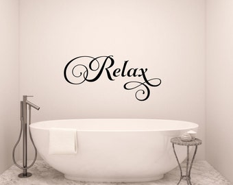 Relax Wall Decal Bathroom Wall Decal Bathroom Vinyl Decal Bathroom Wall Words Bathroom Wall Decor Bathroom Decor Relax Vinyl Decal