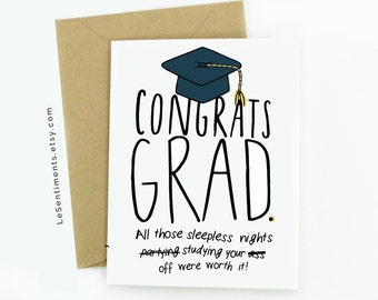 Funny Graduation Card- Congrats Grad - Graduation - Congratulations - Card