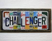CHALLENGER License Plate Art - Christmas Gift - Dodge Challenger Sign - Upcycled Challenger Sign - Gift for Him - Mancave Art - Car Guy Gift