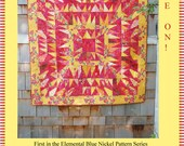 Flame On! -- First in the Elemental Blue Nickel Quilt Pattern Series -- Featuring Fire.