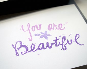 You Are Beautiful Card Handprinted