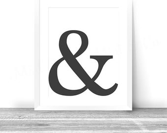 Ampersand INSTANT Download Digital Printable Wall Decor Art, Black Typographic Print, Typography, Office Decor,  Abstract art, White