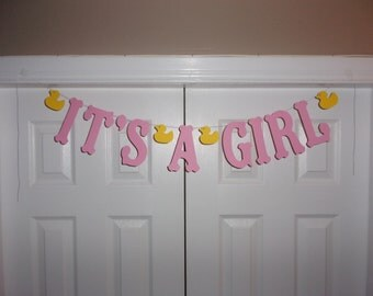 IT'S A GIRL Letter Banner - Baby Pink Primary Yellow Duck Garland Sign - Wall Decor - Rubber Ducky Baby shower decor - Photo Prop