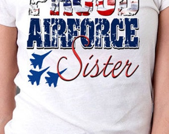 Proud Airforce Sister T-Shirt