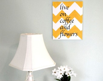 live on coffee and flowers -wall decal