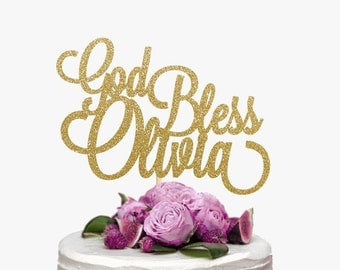 Personalized God Bless Cake Topper, God Bless Cake Topper, Baptism Cake Topper, Christening Cake Topper, Communion Cake Topper, God Bless