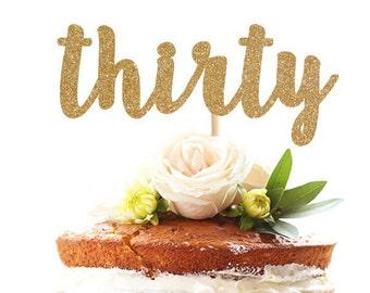 Thirty glitter cake topper
