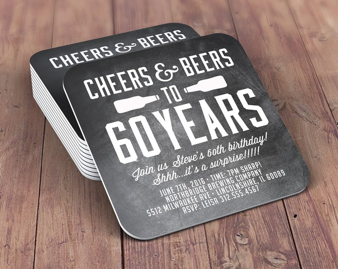 ANY AGE, Cheers and Beers invitation, beer, 21st, 30th, 40th, 50th, 60th, 70th, Surprise Birthday Party Invitation, invite, coaster