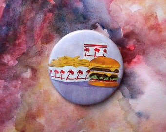 2.5 Inch In N Out Pin Back Button/ Burger Fries Soda Button