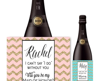 Custom Bridesmaid Champagne Bottle Label - Asking Will You Be My Bridesmaid - Bridesmaid Proposal Gift Ideas - Maid of Honor Proposal