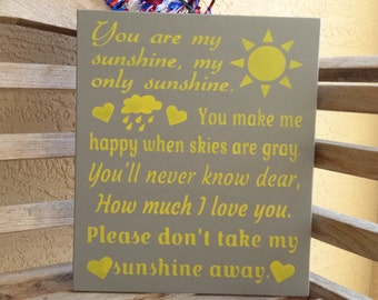 You are my sunshine sign/hand painted sign/my only sunshine wood sign/nursery decor/baptism gift/Rustic sign/sun/baby gift/child's room sign
