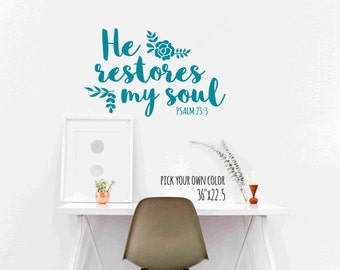 PSALM 23:3 Wall Decal / He restores my soul, scripture decal, scripture wall decal, bible verse wall decal, baby decal