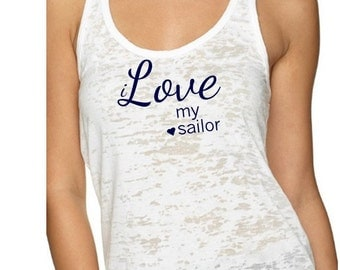 i Love my sailor with heart tank. Three colors available. Sailor tank. Military girlfriend.