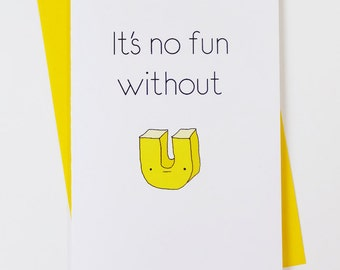 No Fun Without U - Missing You Thinking of You card