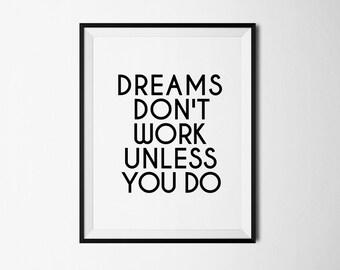 Motivational quote, dreams print, dream print, dream printable, motivational print, dream poster, motivational poster, motivational digital