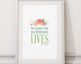 My redeemer lives Job 19:25, Bible Verses, Inspirational Bible Verses, Bible Verse, Printable wall art,  Digital Prints, Typography, home