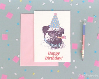 Pug Happy Birthday Card, Funny Dog Birthday Card, Dog Lovers Greeting Card, Pug Lovers Gift, Cute Birthday Card, Card for Dog Lovers