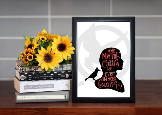 "Hunger Games Quote Print -Katniss Everdeen Silhouette - Literary Quote, Wall Art - Wall Art Quote - ""May the odds be ever in you favor."""