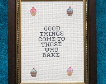 "Embroidery image cross stitch ""good things come to those who bake"" cupcakes"