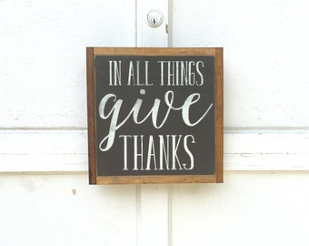 1'X1' In All Things Give Thanks Sign
