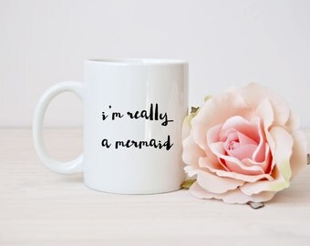 Cute 'I'm Really A Mermaid' White Ceramic Gift Mug
