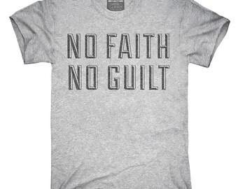 No Faith No Guilt T-Shirt, Hoodie, Tank Top, Gifts