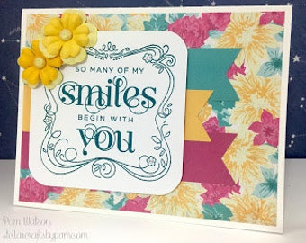 Handmade Card Smile Begins With You Flowers