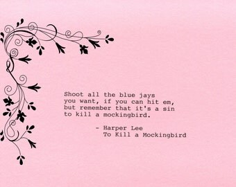 "To Kill a Mockingbird Typewriter Quote 5 x 7"" Matted or Unmatted Your Choice of Cardstock Color Harper Lee"