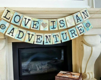 Love is an Adventure, Travel theme,  travel Bridal shower, Travel themed bridal shower, map banner, travel themed party,