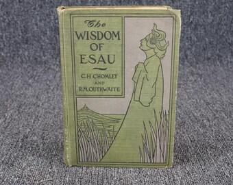 The Wisdom Of Esau By Outhwaite & Chomley C. 1901