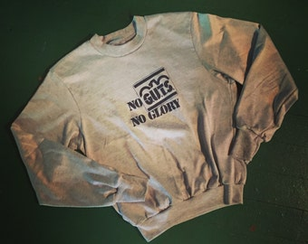 Vintage No Guts No Glory Sweatshirt