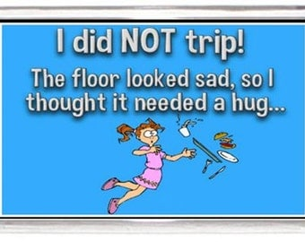 Fridge Magnet Funny Trip Fall Love Quotes Saying Collectors Gift Present Novelty