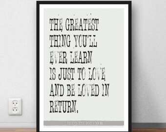 "Moulin Rouge quote ""The greatest thing you'll ever learn"" romance love print gift"