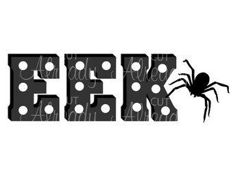 Eek Marquee Letters with Spider, Eek SVG, Instant Download