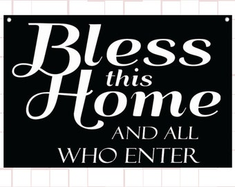 """House Warming Gift - 18""""x12"""" Canvas Wall Banner - Bless This House And All Who Enter"""
