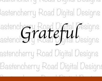 Thanksgiving svg, Grateful SVG, Autumn, svg Cut File, Cricut, Silhouette, Instant Download, svg Design, Vinyl, fall svg