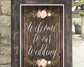 Digital Download - Welcome to our Wedding Sign