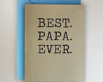 Best Papa Ever ~ Father's Day Card