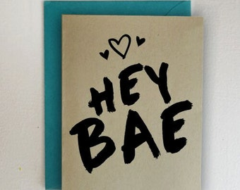 HEY BAE Valentines Day Card