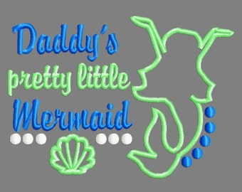 Buy 3 get 1 free! Daddy's pretty little mermaid applique embroidery design, summer, beach, mermaid 5x7 4x4
