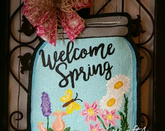 Spring Mason Jar Burlap Door Hanger Welcome Sign, or Wreath. Great Mothers Day Gift!