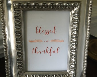 Thanksgiving Art Print - Blessed and Thankful - Fall - Home Decor - 8x10 or 5x7