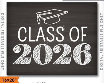 "Class of 2026 Sign, Grad Party High School 2026 Grad College Graduation Sign Chalkboard Sign 16x20"" Instant Download Digital Printable File"