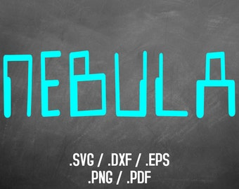 Nebula Font Design Files For Use With Your Silhouette Studio Software, DXF Files, SVG Font, EPS Files, Svg Font, Science Silhouette Font