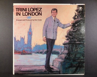 """Vinyl """"Trini Lopez In London"""" Vintage Record 1967 Recorded in London"""