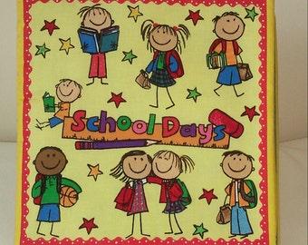 School Days - Soft Cloth Books for Children, Baby, Child, Boys, Girls, Toddler, Kids
